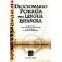 Diccionario Porrua De La Lengua Española - Librotec