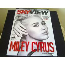 Miley Cyrus Beyonce E Derbez Demián Bichir Revista Sky View