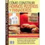 Libro - Cómo Construir Hornos Pizzeros Y Panaderos N°2