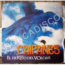 Rock Mexicano, Caifanes, El Nervio Del Volcan, Lp 12´,