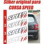 Sticker Tipo Calcomania Para Corsa Speed 1.6
