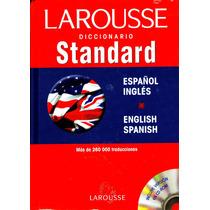 Diccionario Standard Esp - Ing / Ing - Esp - Larousse