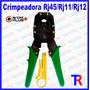 Crimpeadora Ponchadora Rj45 Rj11 Rj12 + Pela Cable Wireplus+