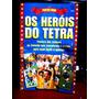 Poster Book Herois Do Tetra - Brasil Campeao Do Mundo 1994