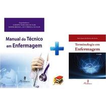 Manual Do Técnico Em Enfermagem + Terminologia Em Enfermagem