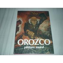 Jose Clemente Orozco Pintura Mural Rivera Siqueiros Único