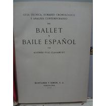 Livro - Ballet Y Baile Español - Alfonso Puig Claramunt