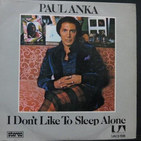 I don t want to sleep alone paul anka