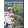 Dvd Pesca Trairões, Jaús Poderosos: Rubinho Almeida Lacrado#