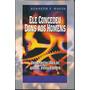 Livro Ele Concedeu Dons Aos Homens - Kenneth E. Hagin