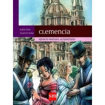 Clemencia - Ignacio Manuel Altamirano / Sm