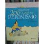200 Años De Peronismo- Rep - Planeta -