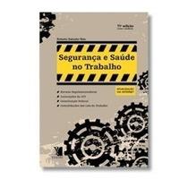 Segurança E Saúde Do Trabalho: Nrs - 14ª Edição