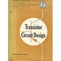 Transistor Circuit Design Joseh A Walston-john R Miller
