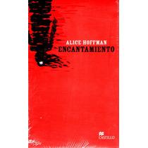 Encantamiento - Alice Hoffman / Castillo