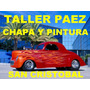 Taller De Chapa Y Pintura , Mecanica 30 Años De Experiencia