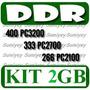 Kit 2 Memorias Ddr 1gb Ppc: Pc2700 = Ddr333, Pc3200 = Ddr400