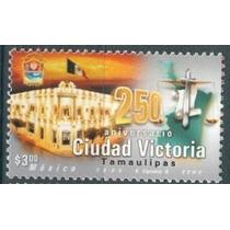 Sc 2207 Año 2000 250 Aniversario Ciudad Victoria Tamaulipas