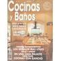 Arte & Decoración : Cocinas & Baños - Revista Española