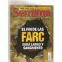 Revista Semana - El Fin De Las Farc Nro 1350 -año 2008- I.