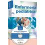Libro Enfermería Pediátrica - Barcel Baires Incluye Cd-rom