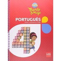 Livro Mundo Amigo - Português - 4º Ano Vários Autores