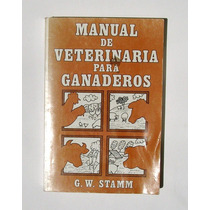 Manual De Veterinaria Para Ganaderos, Libro Mexicano 1986