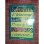Novelas El Delincuente,el Vaso De Leche Y Otros.m Rojas