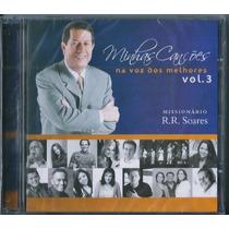 Cd Minhas Canções Na Voz Dos Melhores R R Soares - Vol 3