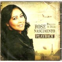 Cd Rose Nascimento - Projeto De Deus Playback - Novo***