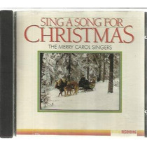 Cd- Sing A Song For Christmas -original - Frete Gratis