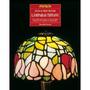 Manual Práctico De Lámparas Tiffany : Para Real Envío Gratis