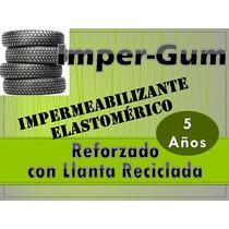 Impermeabilizante Elastomérico Reforzado Con Fibra De Llanta
