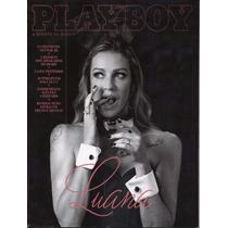 Revista Playboy Edº 488 Abril 2016 Luana Piovani Capa 3