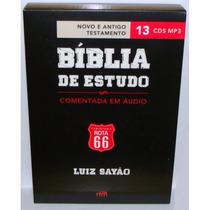 Bíblia De Estudo Comentada Em Áudio Mp3 -luiz Sayão Rota 66