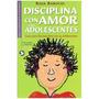 Libro Disciplina Con Amor Para Adolescente, Barocio, Pax Hm4