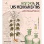 La Historia De Los Medicamentos Michael Gerald Librero Gru