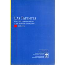 Las Patentes Fed. Int. De La Industria Del Medicamento 1998