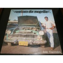 Lp João Guerreiro - Coisas De Negrão, Disco Vinil, Ano 1982