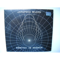 Catupecu Machu Simetria De Moebius Cd