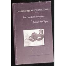 Carlos Fuentes Relectura De Su Obra Georgina García Selec.