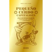 E-book Pequeño Cerdo Capitalista Inversiones