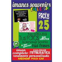 Pack De 25 Imanes Calidad Fotografica Imperdibles