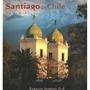 Santiago De Chile ( Tapa Blanda ) Eugenio Hughes G-p.
