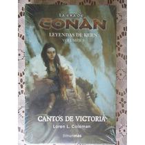 La Era De Conan - Cantos De Victoria - Vol 3