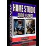 Libro Home Studio Audio Y Video Arma Tu Propio Studio!!!