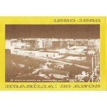 Bsb-0541 - 3 Postaisl Brasilia, D F - Aniversario 25 Anos