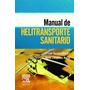 Manual De Helitransporte Sanitario - Emergencias - Nuevo Opo