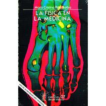 Fisica En La Medicina, La - Ma. Cristina Piña Barba / Fondo
