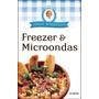 Freezer & Microondas - Choly Berreteaga